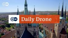 DW Daily Drone Erfurter Domberg