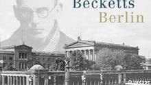 Becketts Berlin von Erika Tophoven Buchcover Nicolai Verlag