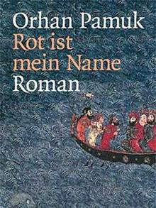 Buchcover: Orhan Pamuk - Rot ist mein Name