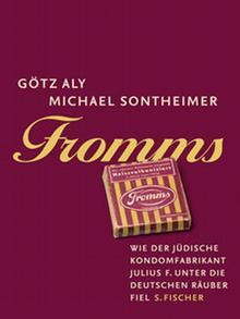 Buchcover Götz Aly/Michael Sontheimer: Fromms