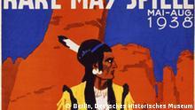Karl May - Imaginäre Reisen Ausstellung im DHM