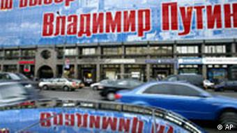 A campaign poster in Moscow reads: Our Choice is Vladimir Putin