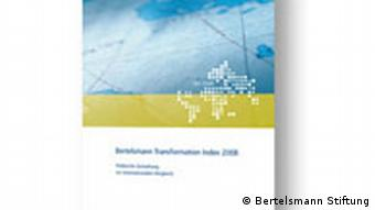 der Transformations-Index 2008 der Bertelsmann Stiftung (Quelle: Bertelsmann)