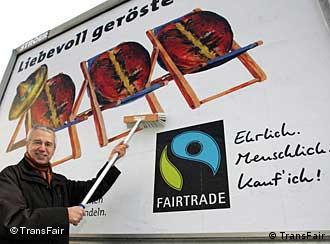 Werbeplakat der 'Fair Trade'-Organisation (Foto: TransFair)