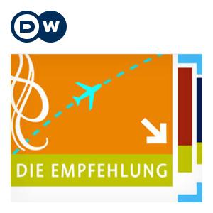 hin & weg | Die Empfehlung | Video Podcast | Deutsche Welle