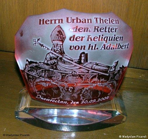 Prezent dla Urbana Thelena upamiętniający jego bohaterski czyn.