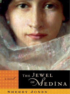Bookcover: The Jewel of Medina by Sherry Jones