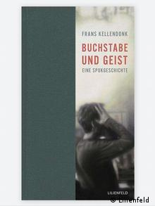 Buchcover Frans Kellendonk Buchstabe und Geist Eine Spukgeschichte