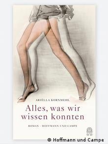 Buchcover Ariella Kornmehl Alles, was wir wissen konnten