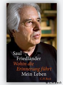 Buchcover Wohin die Erinnerung führt von Saul Friedländer