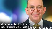 DW Program Guide Sendungslogo Druckfrisch (ARD/SWR) (ARD/SWR (Peter A. Schmidt))