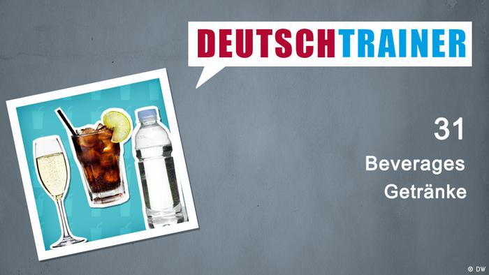 Deutschtrainer – 31 Getränke   Online deutsch lernen mit Videos und ...