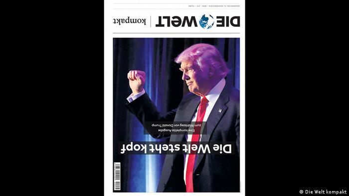 Así tituló el periódico Die Welt el triunfo de Donald Trump en su portada.