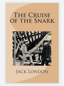 Book cover: Jack London The Cruise of the Snark