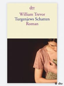Buchcover William Trevor Turgenjews Schatten (dtv)