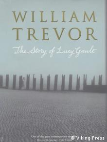 Book cover: William Trevor The Story of Lucy Gault (Viking Press)