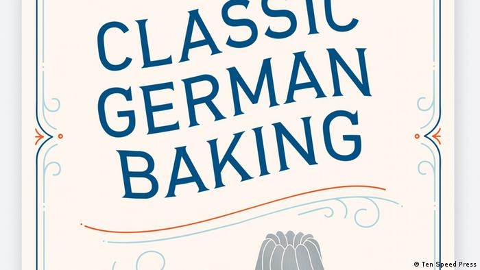 Classic German Baking book cover, by Luisa Weiss (Ten Speed Press)