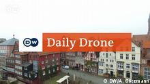 DW Daily Drone Lüneburg