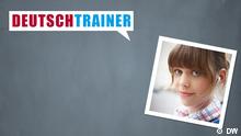 DEUTSCHKURSE | Deutschtrainer | Arabisch (DW)