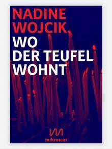 Buchcover Wo der Teufel wohnt von Nadine Wojcik