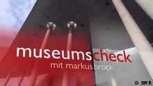DW Program Guide Sendungslogo Museums-Check
