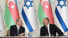 Aserbaidschan Benjamin Netanjahu und Ilham Aliyev