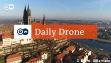 DW Daily Drone Meissen