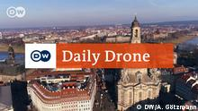 DW Daily Drone Frauenkirche