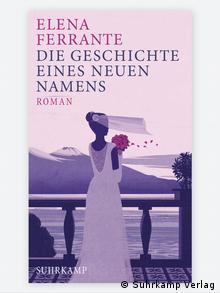 Buchcover: Elena Ferrante Die Geschichte eines neuen Namens