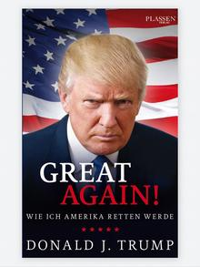 Buchcover - Donald J. Trump: Great Again (Plassen-Verlag)