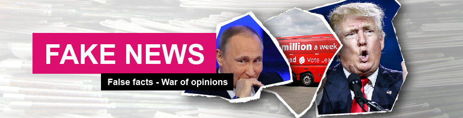 Themenheader Fake news - False facts - War of opinions ENG