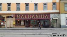 Rassismus in der Sprache - Das Restaurant Balkanika in Wien (DW/N.Memic)