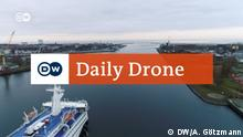DW Daily Drone Rostock