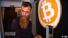 DW Sendung Shift Bitcoins