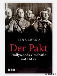 Book cover Der Pakt: Hollywood's Geschäfte mit Hitler by Ben Urwand