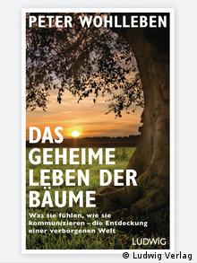 Peter Wohlleben's The Secret Life of Trees (Ludwig Verlag)