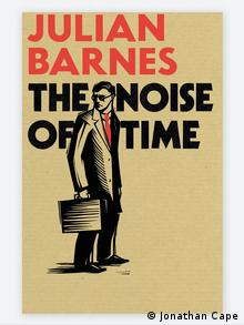 Book cover The Noise of Time Julian Barnes (Jonathan Cape)