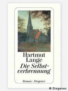 Buchcover Hartmut Lange Die Selbstverbrennung (Diogenes)