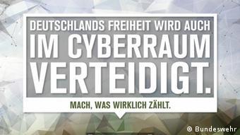 Один из рекламных плакатов бундесвера с объявлением о поиске сотрудников для кибервойск. Надпись: Свобода Германии защищается и в киберпространстве. Делай, что по-настоящему важно.