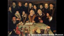 Ausstellung DHM Der Luther-Effekt Motiv: Luther im Kreis von Reformatoren, 1625/1650 Datum: 10.4.2017 Ort: Berlin (c) Deutsches Historisches Museum
