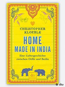 Buchcover Home made in India von Christopher Kloeble (dtv)