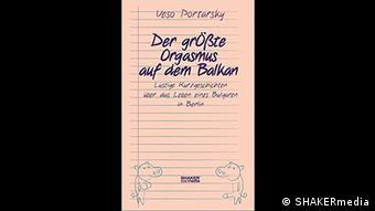Buchcover Der Größte Orgasmus auf dem Balkan von Vesselin Portarsky