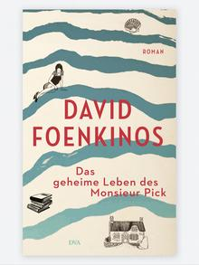 Buchcover David Foenkinos: Das geheime Leben des Monsieur Pick