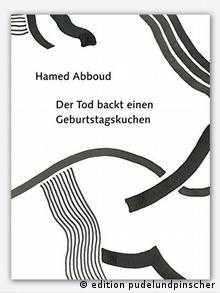 Buchcover Der Tod backt einen Geburtstagskuchen von Abboud Hamed