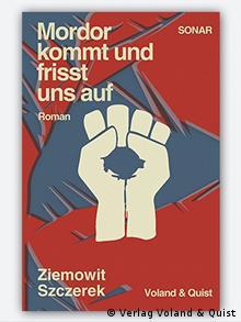 Buchcover Mordor kommt und frisst uns auf von Ziemowit Szczerek