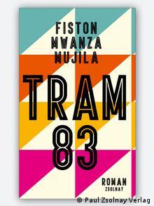 Buchcover Tram 83 von Fiston Mwanza Mujila