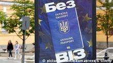 Ukraine Kiew Plakat Visa-Liberalisierung EU