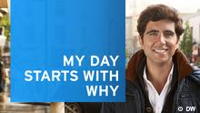 Jaafar My day starts with why