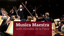 DW Musica Maestra with Alondra de la Parra (Serienlogo Feature englisch)
