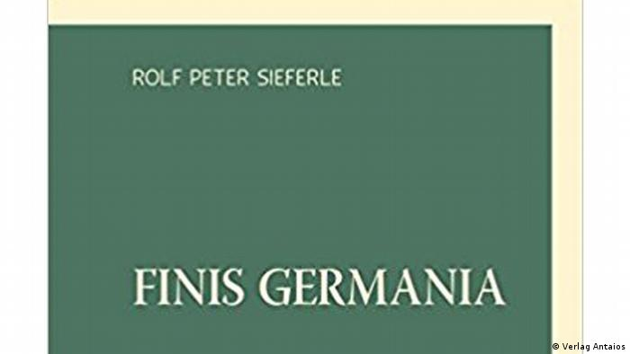 Book cover 'Finis Germania' by Rolf Peter Sieferle (Verlag Antaios)